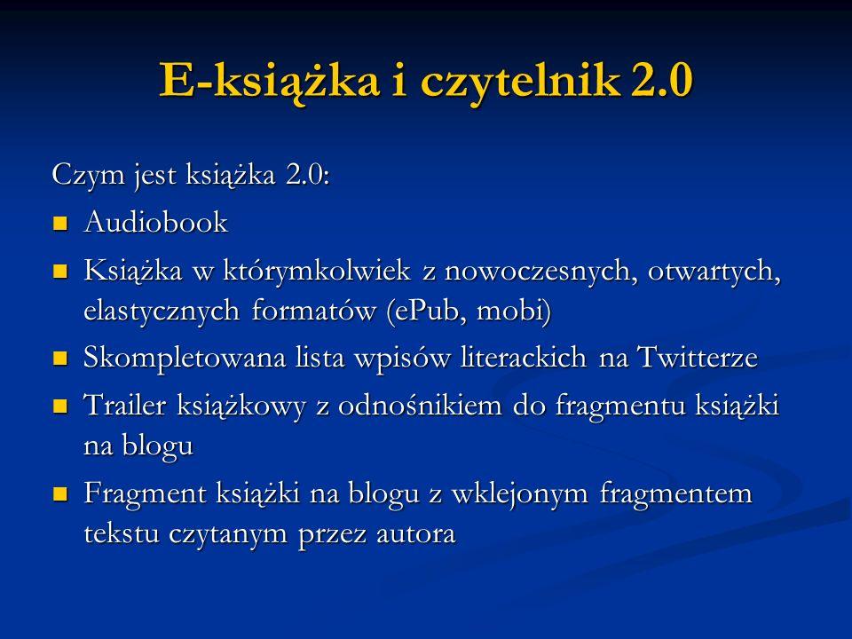 E-książka i czytelnik 2.0 Czym jest książka 2.0: Audiobook
