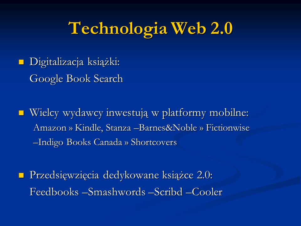 Technologia Web 2.0 Digitalizacja książki: Google Book Search