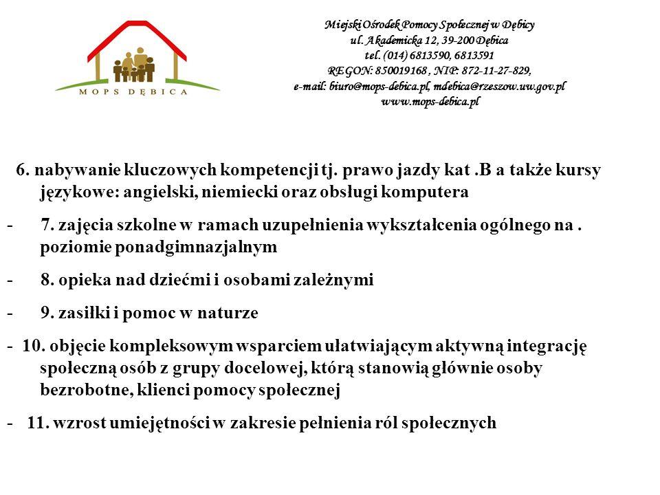 - 8. opieka nad dziećmi i osobami zależnymi