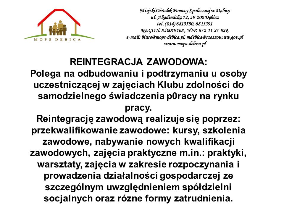 REINTEGRACJA ZAWODOWA: