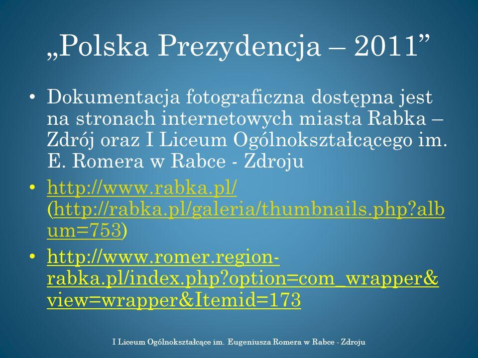 """Polska Prezydencja – 2011"