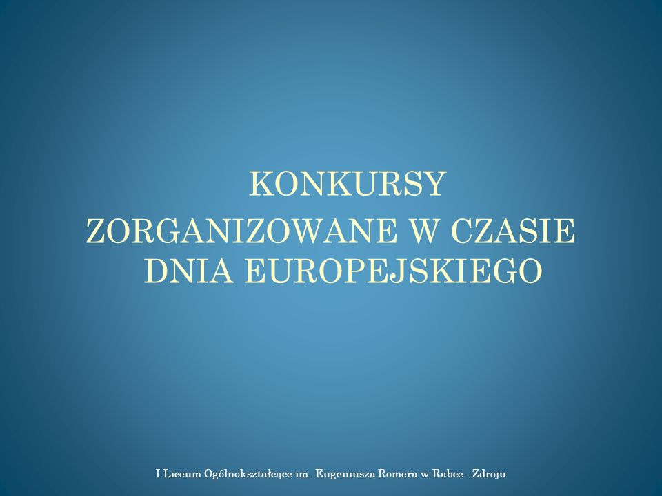 ZORGANIZOWANE W CZASIE DNIA EUROPEJSKIEGO
