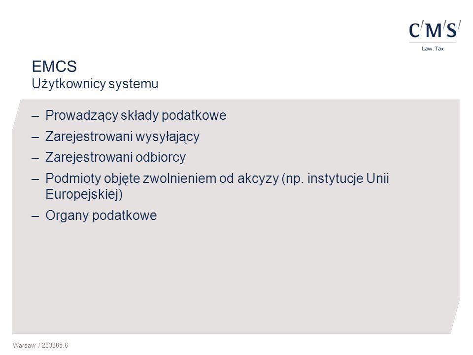 EMCS Użytkownicy systemu