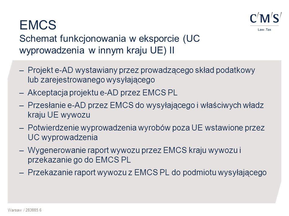 EMCS Schemat funkcjonowania w eksporcie (UC wyprowadzenia w innym kraju UE) II