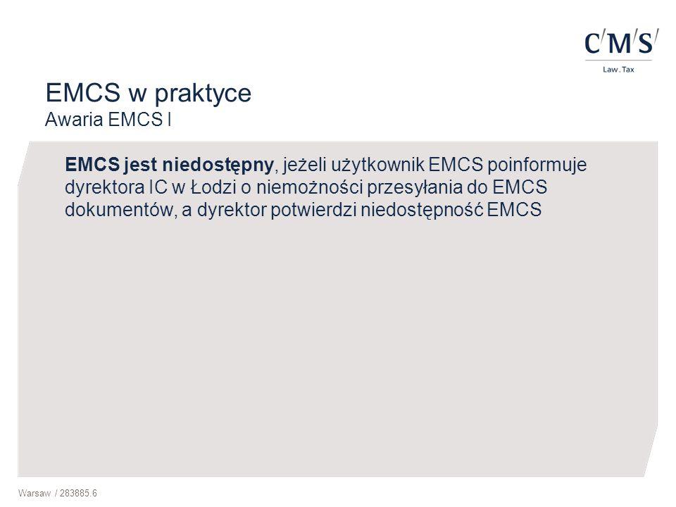 EMCS w praktyce Awaria EMCS I