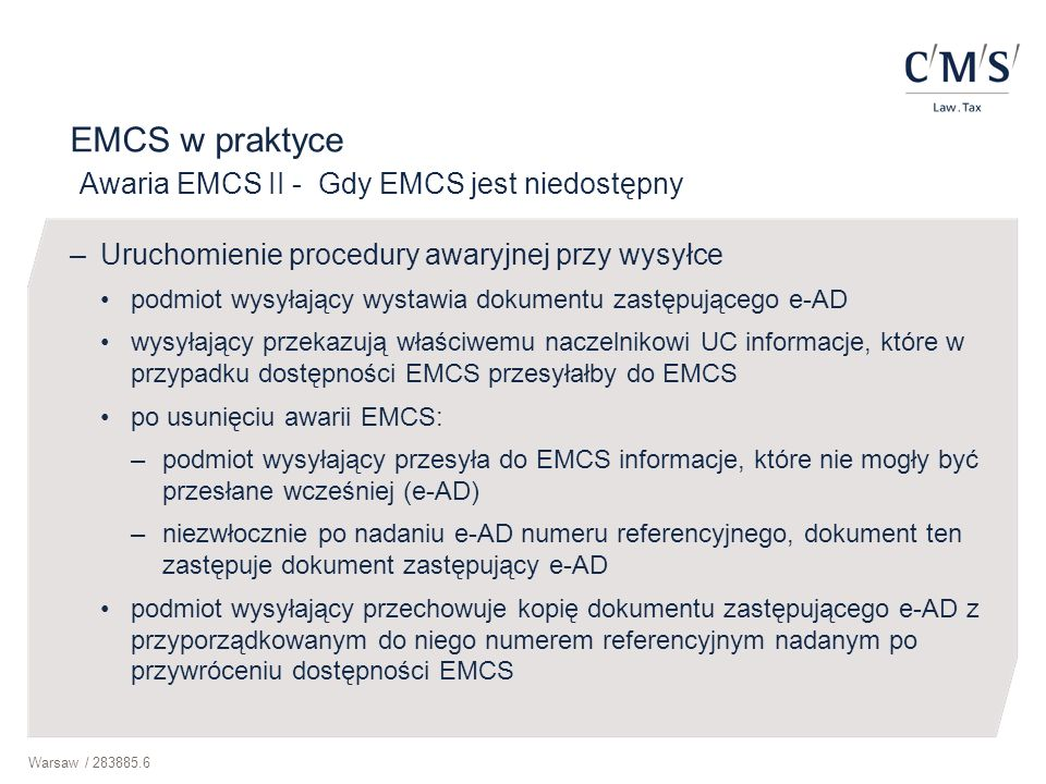 EMCS w praktyce Awaria EMCS II - Gdy EMCS jest niedostępny