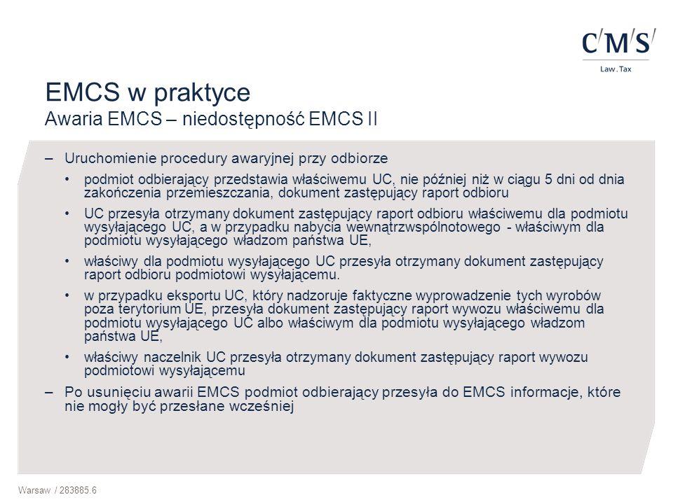 EMCS w praktyce Awaria EMCS – niedostępność EMCS II