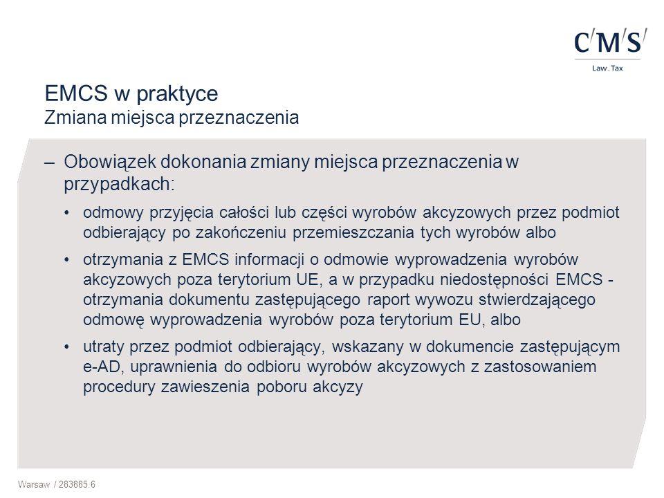 EMCS w praktyce Zmiana miejsca przeznaczenia
