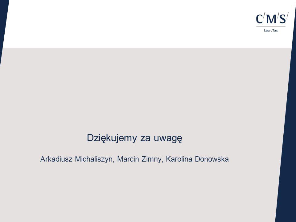 Arkadiusz Michaliszyn, Marcin Zimny, Karolina Donowska