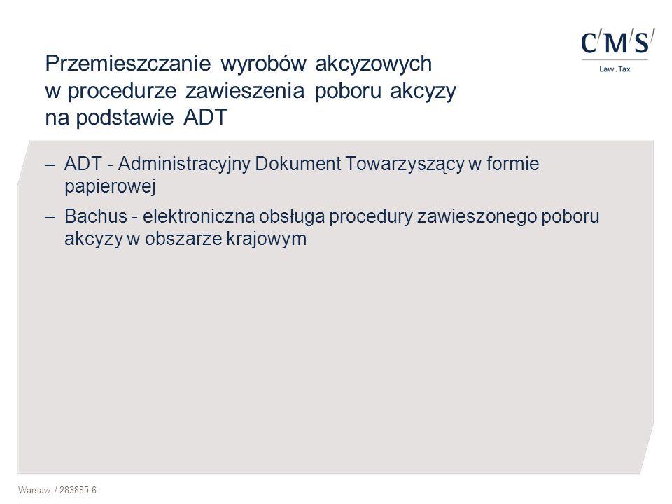 Przemieszczanie wyrobów akcyzowych w procedurze zawieszenia poboru akcyzy na podstawie ADT