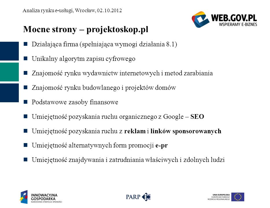Mocne strony – projektoskop.pl