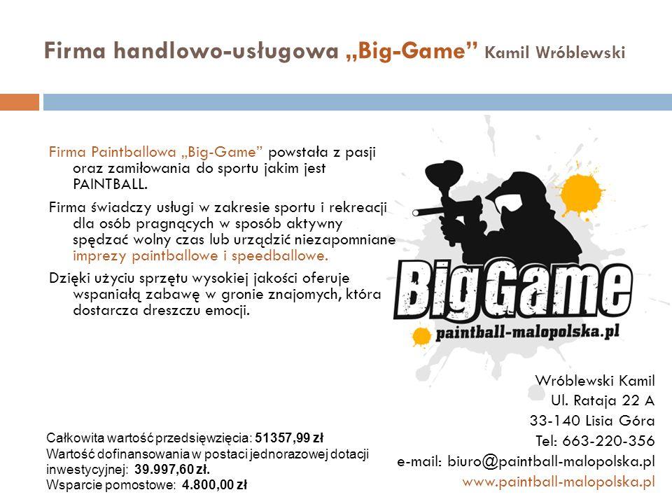 """Firma handlowo-usługowa """"Big-Game Kamil Wróblewski"""