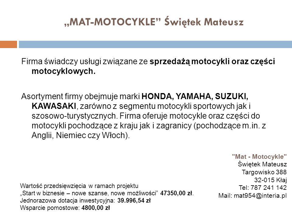 """""""MAT-MOTOCYKLE Świętek Mateusz"""