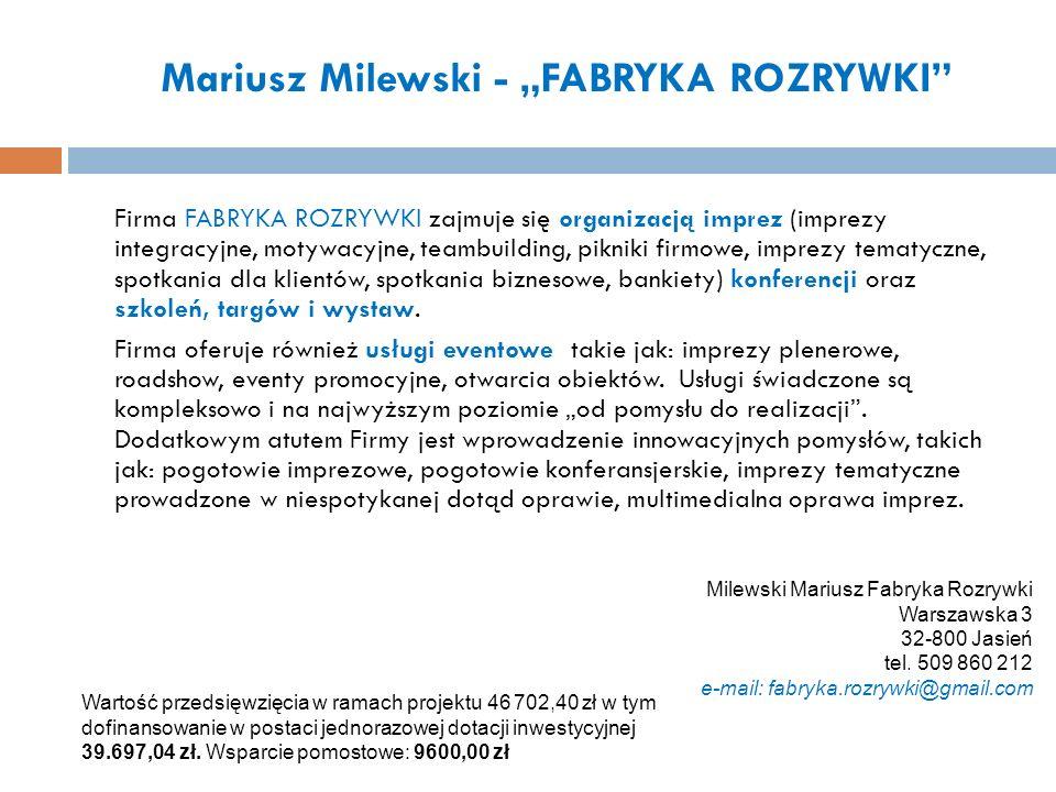 """Mariusz Milewski - """"FABRYKA ROZRYWKI"""