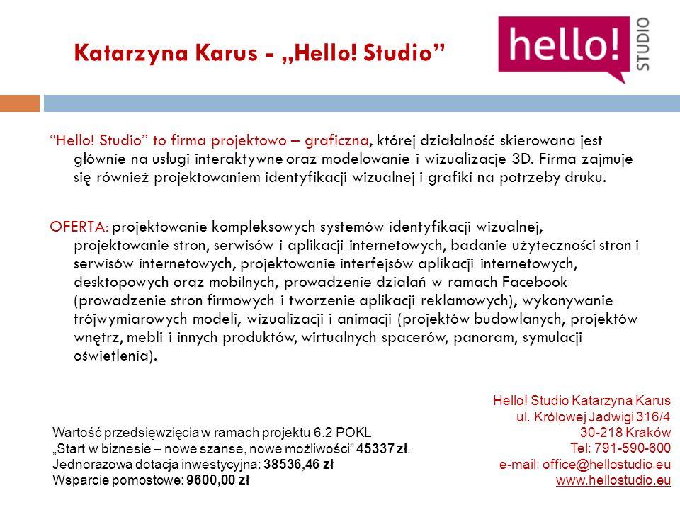 """Katarzyna Karus - """"Hello! Studio"""