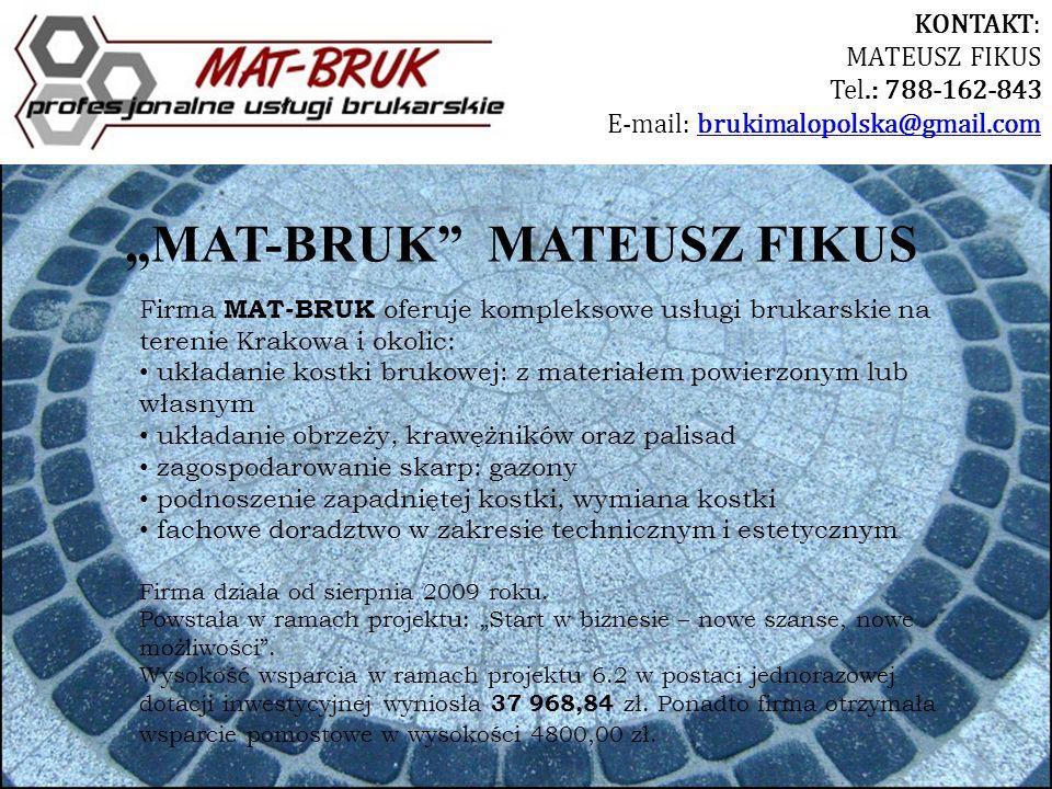 """""""MAT-BRUK MATEUSZ FIKUS"""