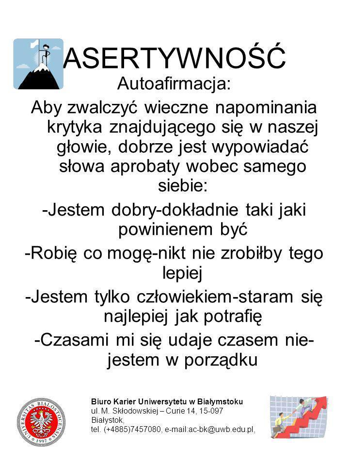 ASERTYWNOŚĆ Autoafirmacja: