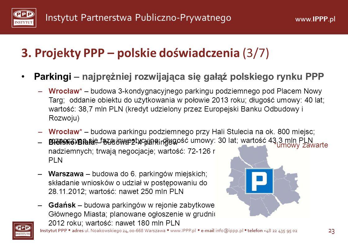 3. Projekty PPP – polskie doświadczenia (3/7)