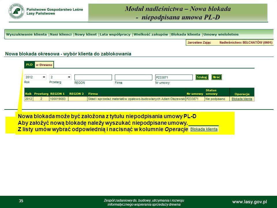 Moduł nadleśnictwa – Nowa blokada - niepodpisana umowa PL-D