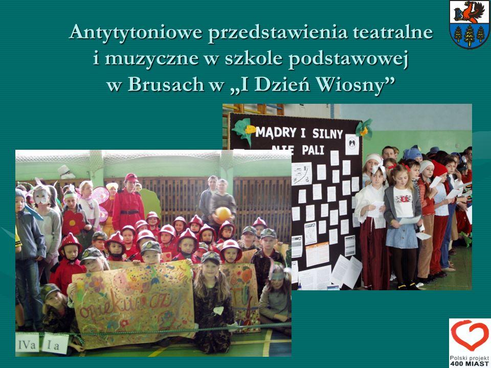 """Antytytoniowe przedstawienia teatralne i muzyczne w szkole podstawowej w Brusach w """"I Dzień Wiosny"""