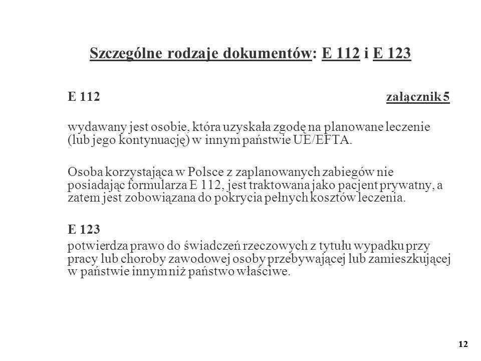 Szczególne rodzaje dokumentów: E 112 i E 123