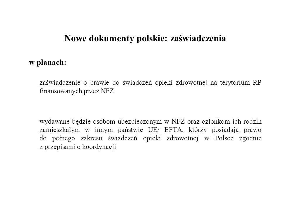 Nowe dokumenty polskie: zaświadczenia