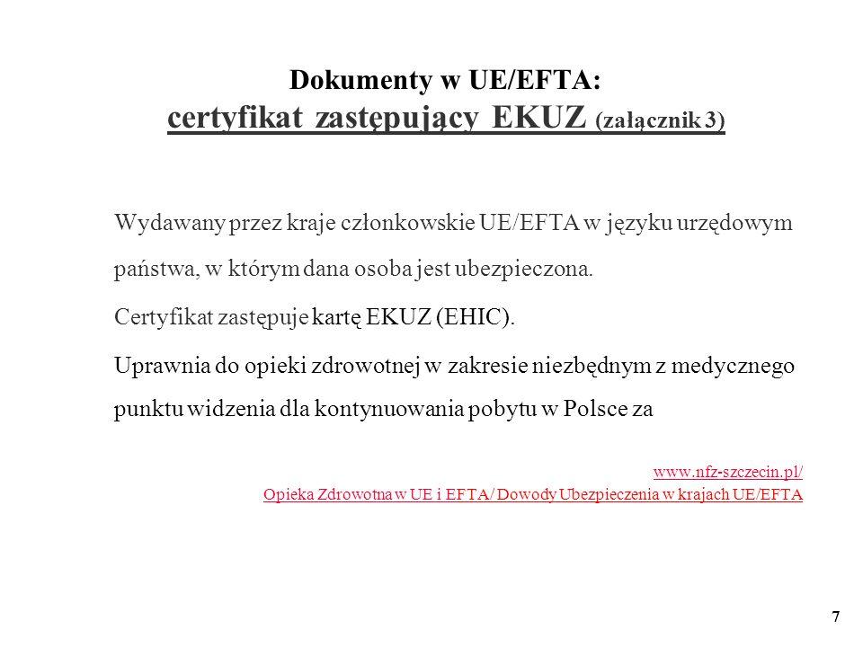 Dokumenty w UE/EFTA: certyfikat zastępujący EKUZ (załącznik 3)