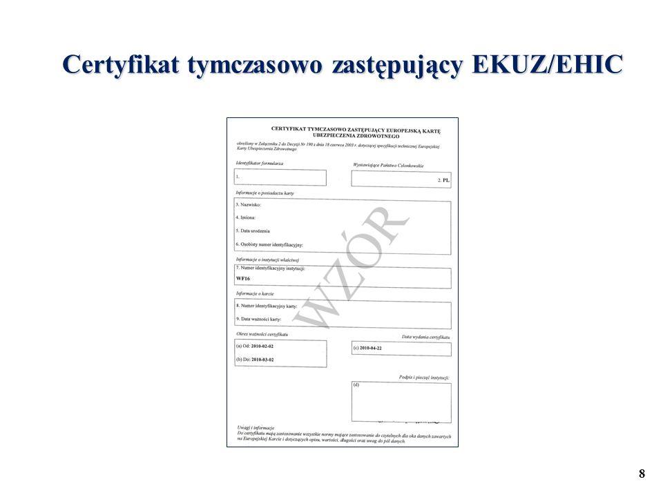 Certyfikat tymczasowo zastępujący EKUZ/EHIC