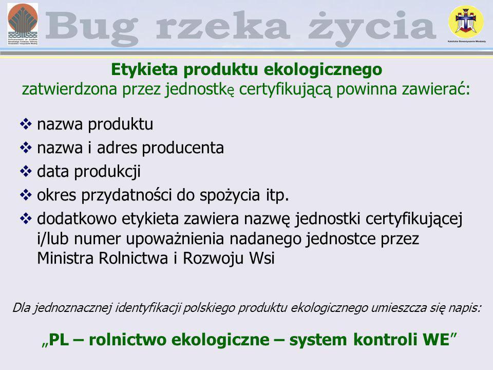 """""""PL – rolnictwo ekologiczne – system kontroli WE"""