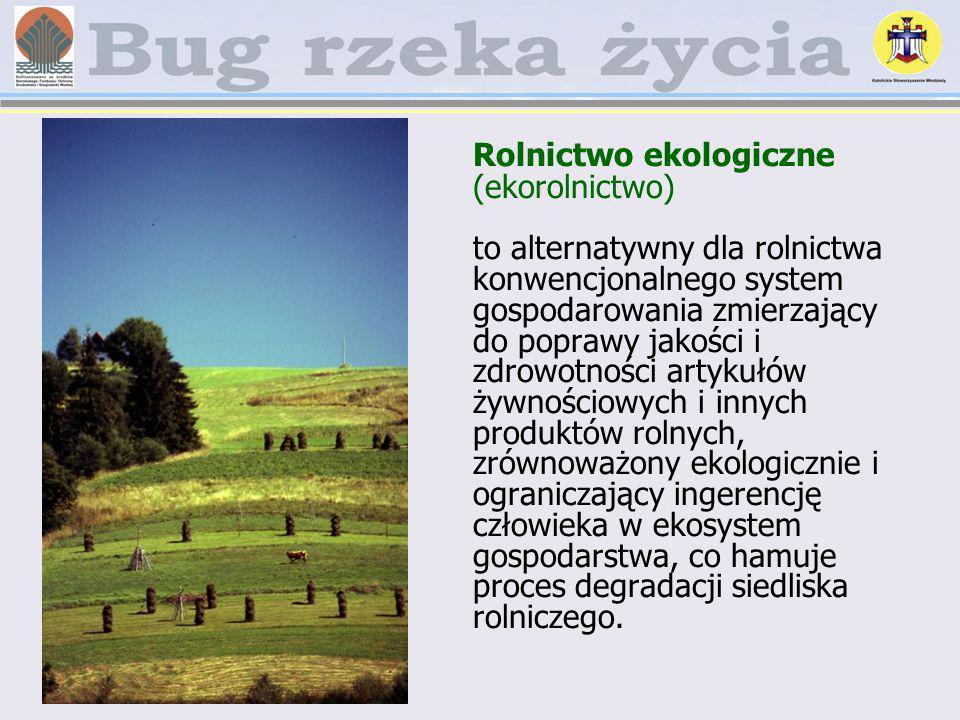 Rolnictwo ekologiczne (ekorolnictwo)