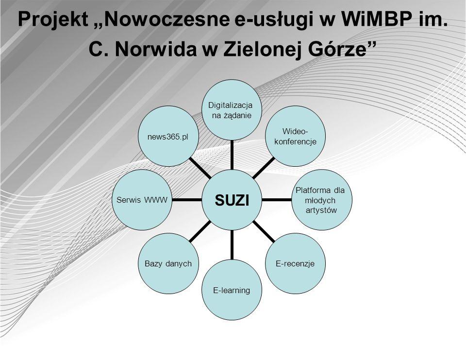 """Projekt """"Nowoczesne e-usługi w WiMBP im. C. Norwida w Zielonej Górze"""