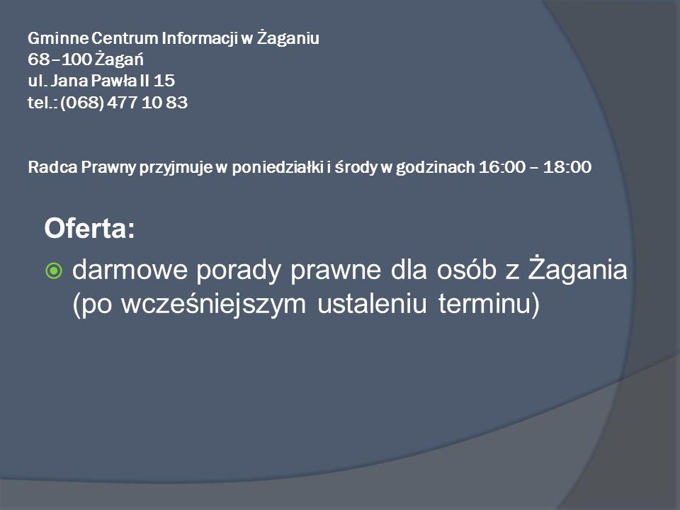 Gminne Centrum Informacji w Żaganiu 68–100 Żagań ul