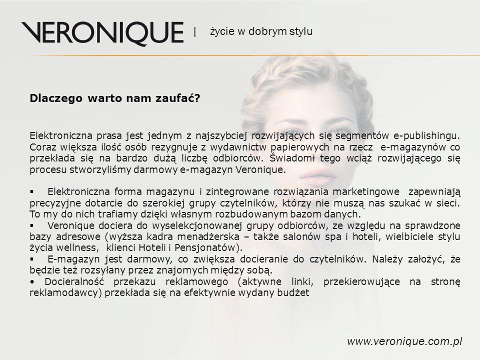 | życie w dobrym stylu www.veronique.com.pl Dlaczego warto nam zaufać