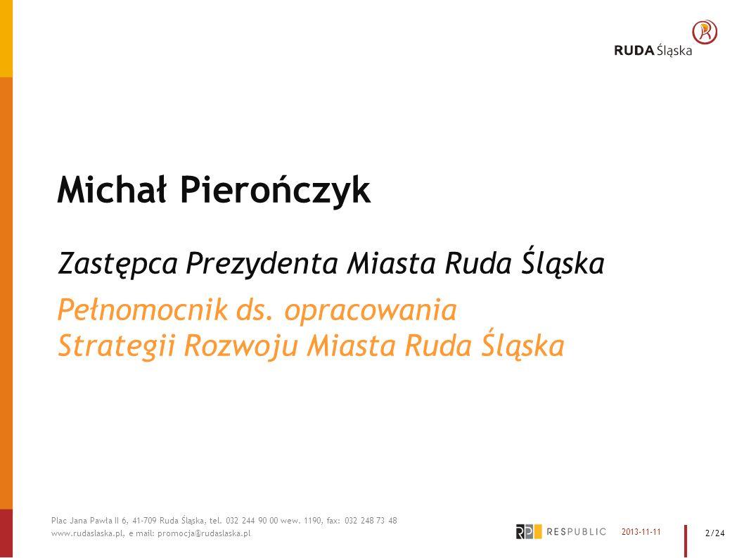 Michał Pierończyk Zastępca Prezydenta Miasta Ruda Śląska