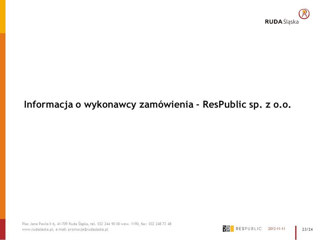 Informacja o wykonawcy zamówienia - ResPublic sp. z o.o.