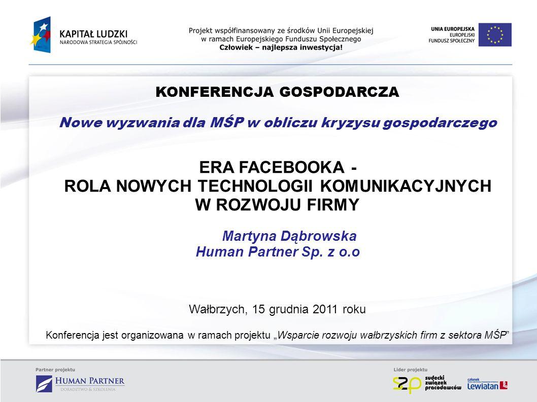 ERA FACEBOOKA - ROLA NOWYCH TECHNOLOGII KOMUNIKACYJNYCH
