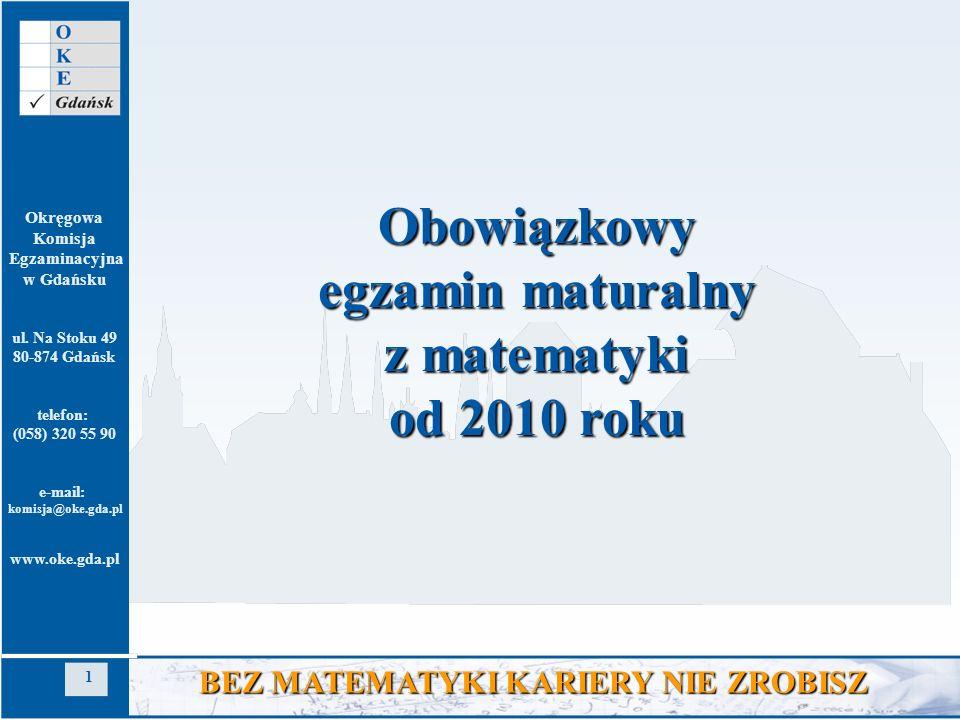 Obowiązkowy egzamin maturalny z matematyki od 2010 roku