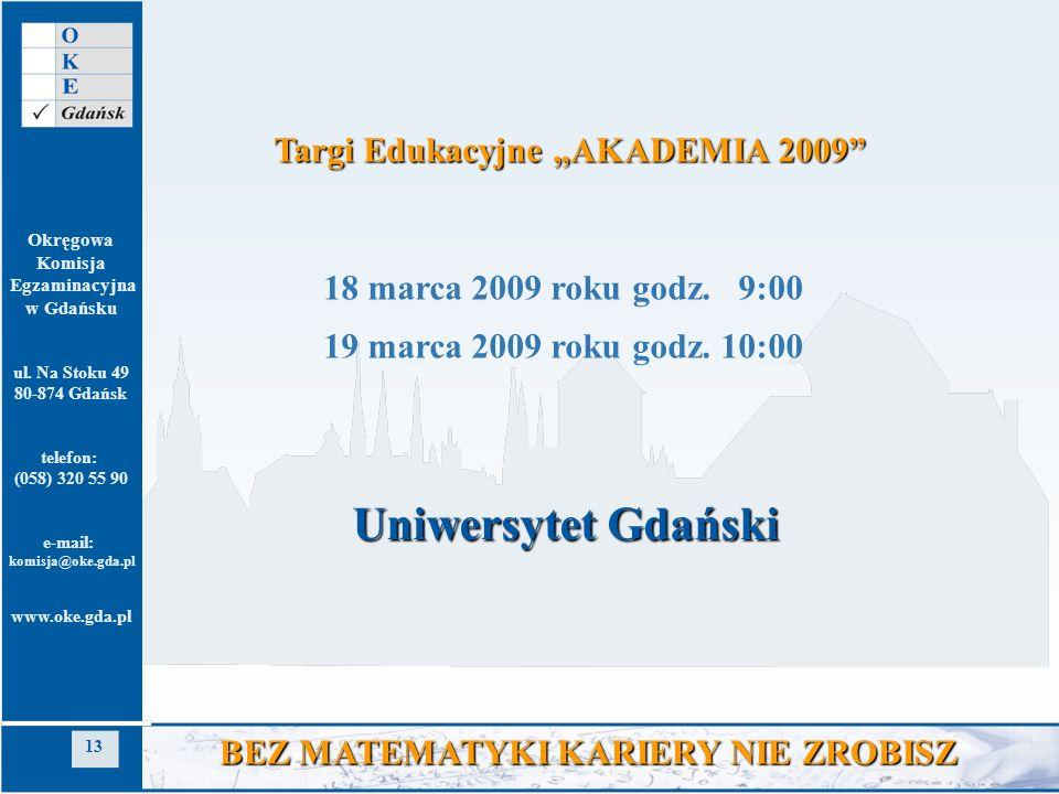 """Uniwersytet Gdański Targi Edukacyjne """"AKADEMIA 2009"""