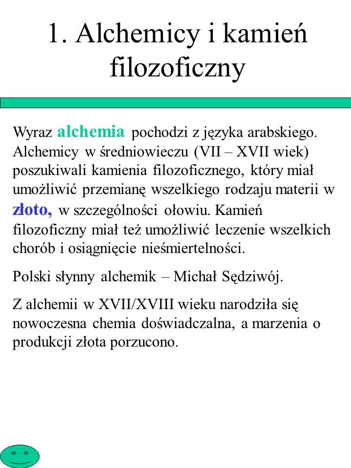 1. Alchemicy i kamień filozoficzny