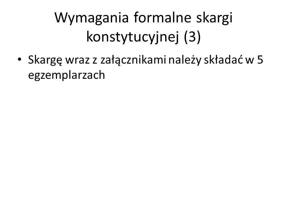 Wymagania formalne skargi konstytucyjnej (3)