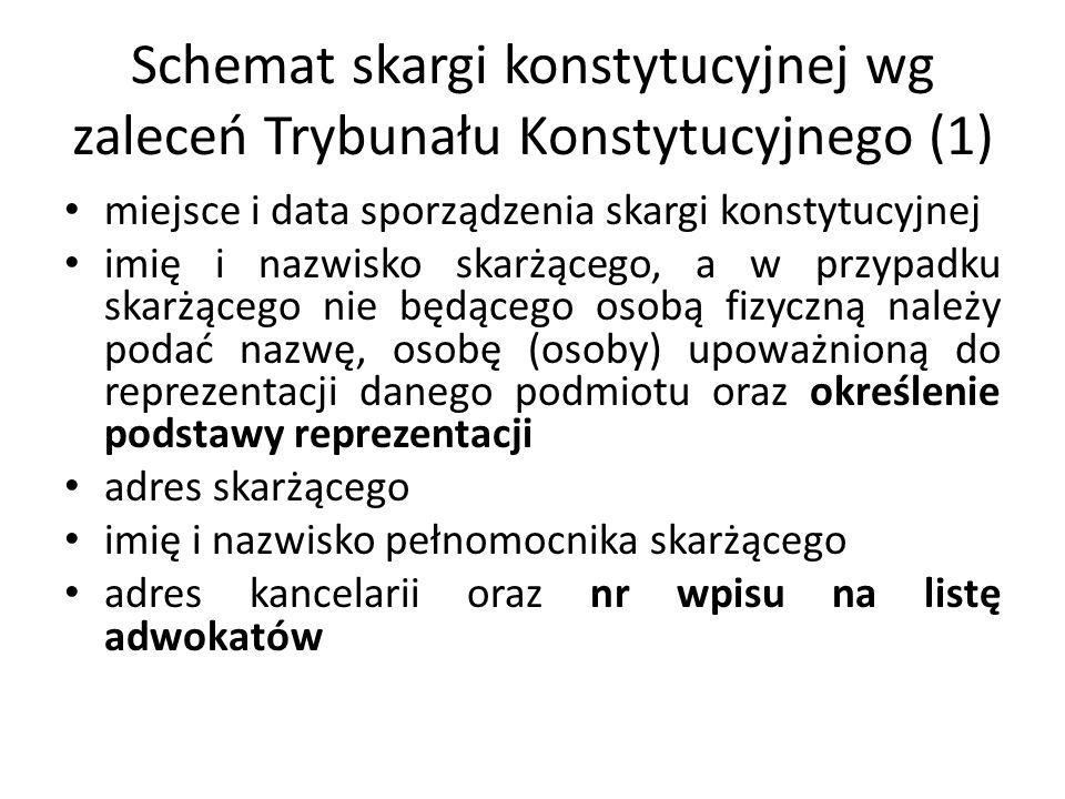 Schemat skargi konstytucyjnej wg zaleceń Trybunału Konstytucyjnego (1)