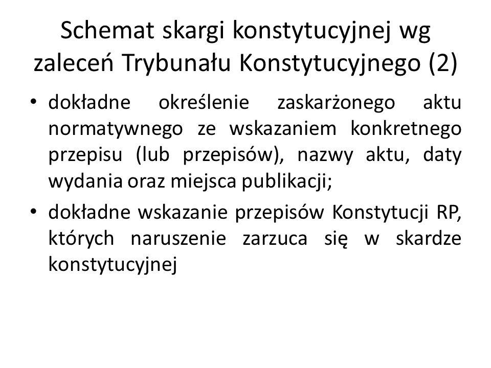 Schemat skargi konstytucyjnej wg zaleceń Trybunału Konstytucyjnego (2)