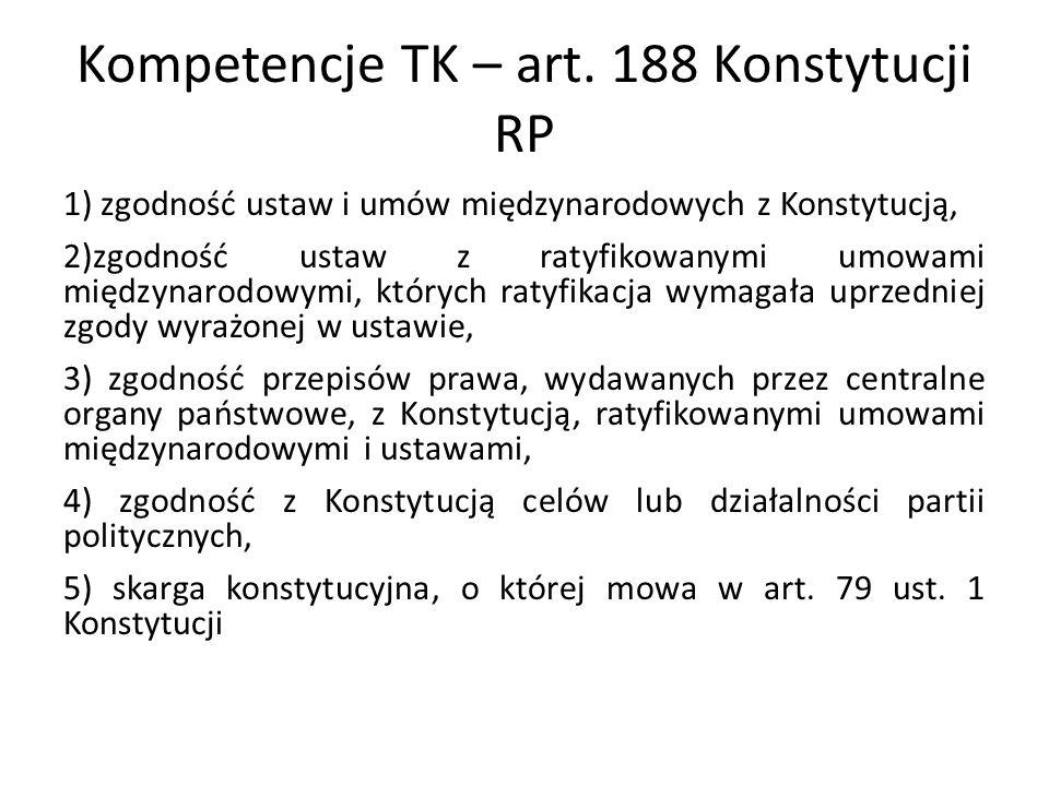 Kompetencje TK – art. 188 Konstytucji RP