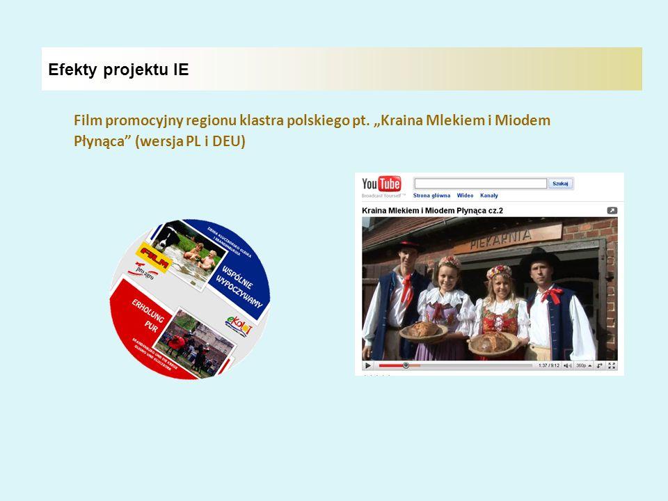 """Efekty projektu IEFilm promocyjny regionu klastra polskiego pt. """"Kraina Mlekiem i Miodem. Płynąca (wersja PL i DEU)"""