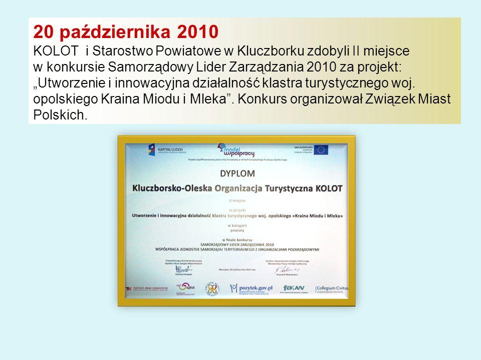 20 października 2010 KOLOT i Starostwo Powiatowe w Kluczborku zdobyli II miejsce