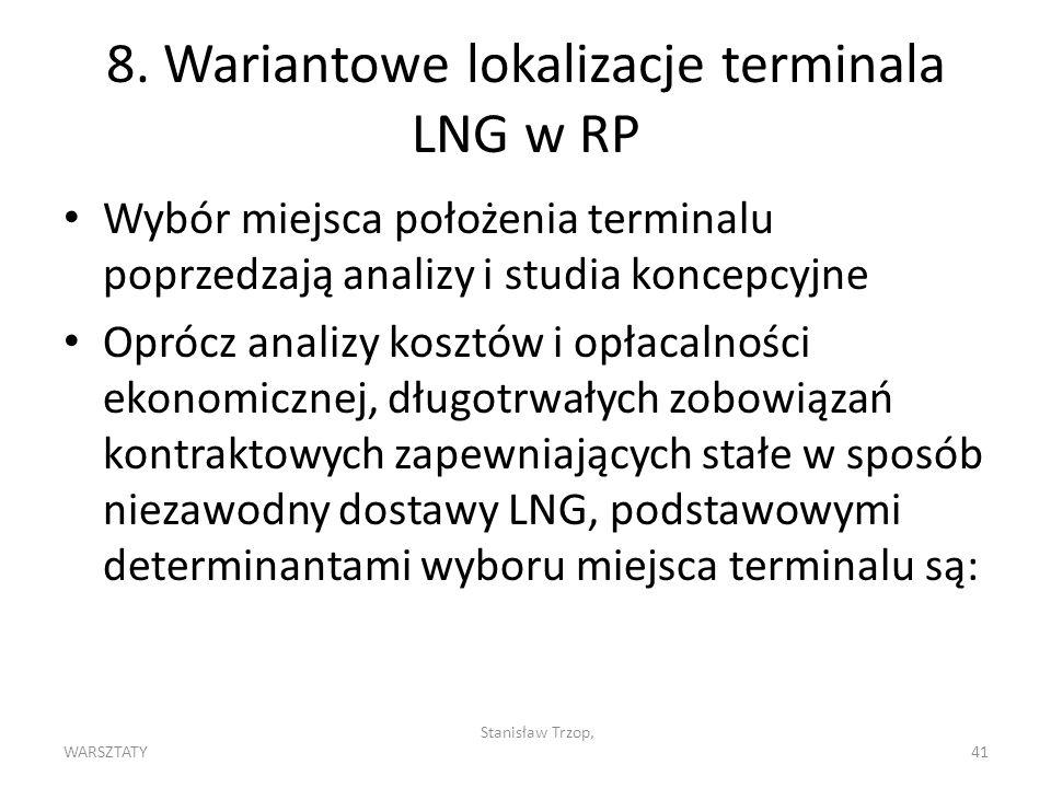 8. Wariantowe lokalizacje terminala LNG w RP
