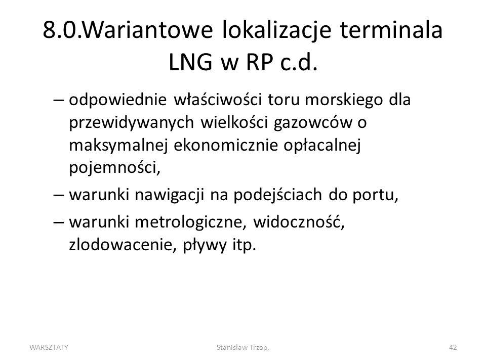 8.0.Wariantowe lokalizacje terminala LNG w RP c.d.