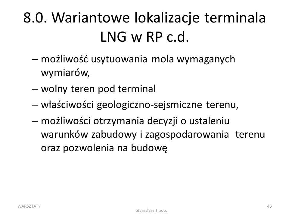 8.0. Wariantowe lokalizacje terminala LNG w RP c.d.