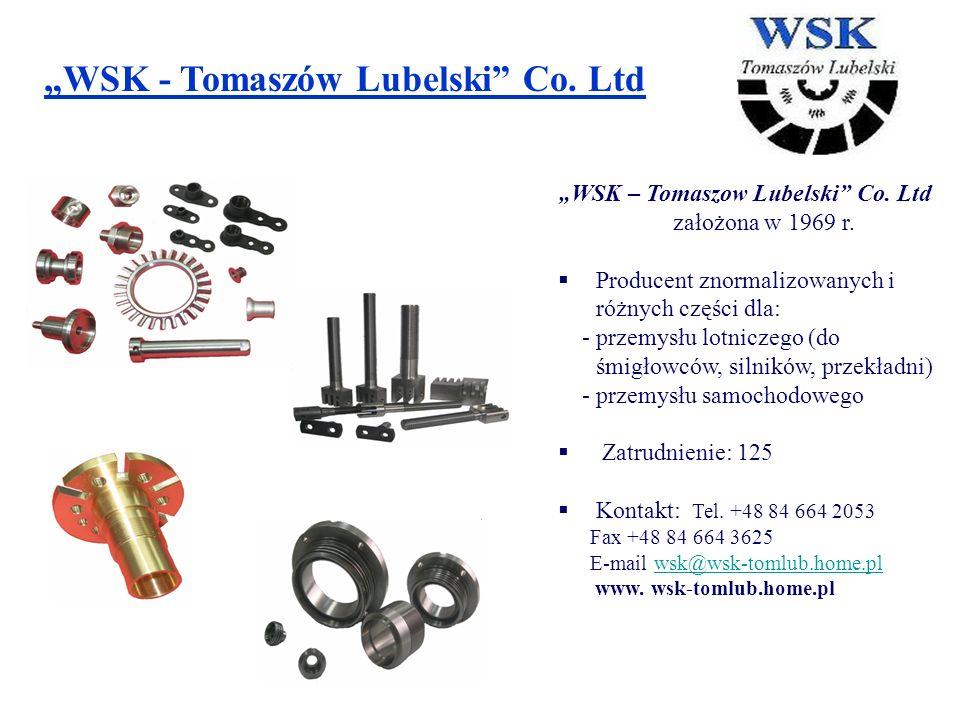 """""""WSK – Tomaszow Lubelski Co. Ltd założona w 1969 r."""