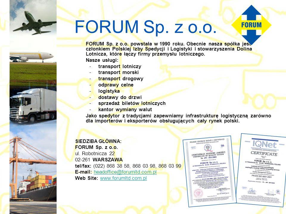 FORUM Sp. z o.o. Nasze usługi: transport lotniczy transport morski
